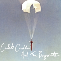 Caleb Caudle and the Bayonets