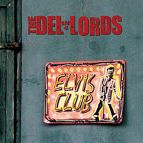 DelLords_ElvisClub