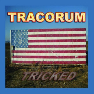 Tracorum_Tricked